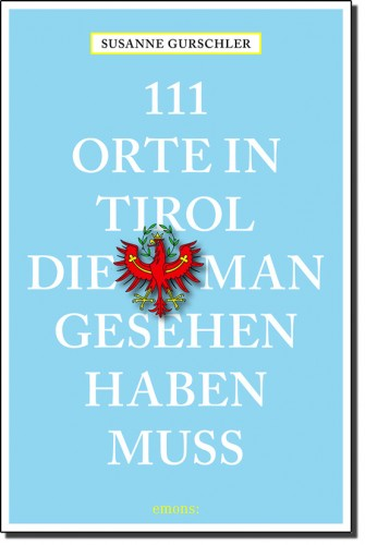 111_Orte_in_Tirol © Emons Verlag.indd